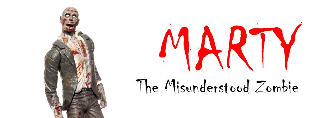 Marty, the misunderstood zombie